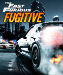 Fast And Furious - Fugitive