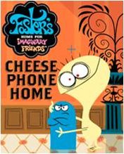 Foster's Home For Imaginary Friends - Cheese Phone Home (176x220) SE K550